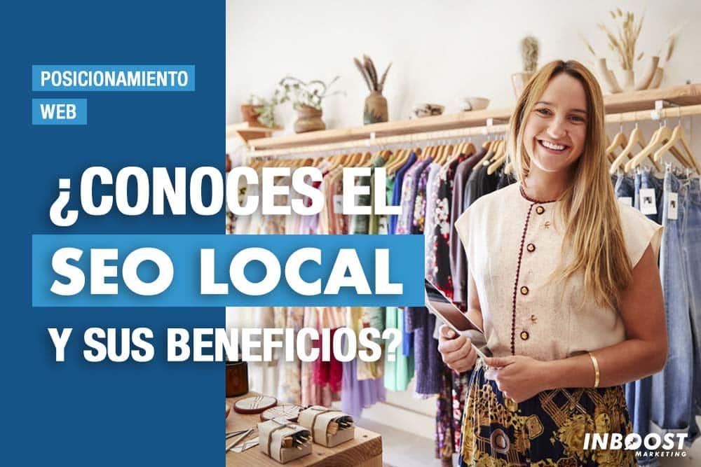 Qué es el SEO Local y Beneficios