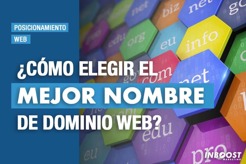Cómo elegir el mejor nombre de dominio web