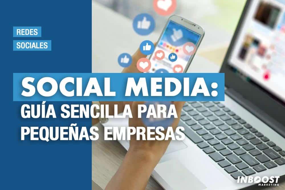 Social Media: Guía sencilla para pequeñas empresas