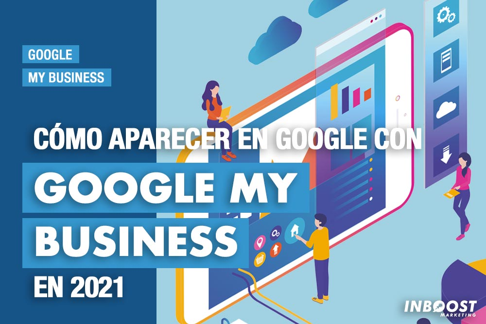 aparecer-en-google-con-google-my-business