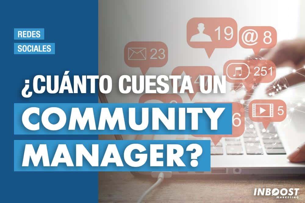 cuanto cuesta community manager