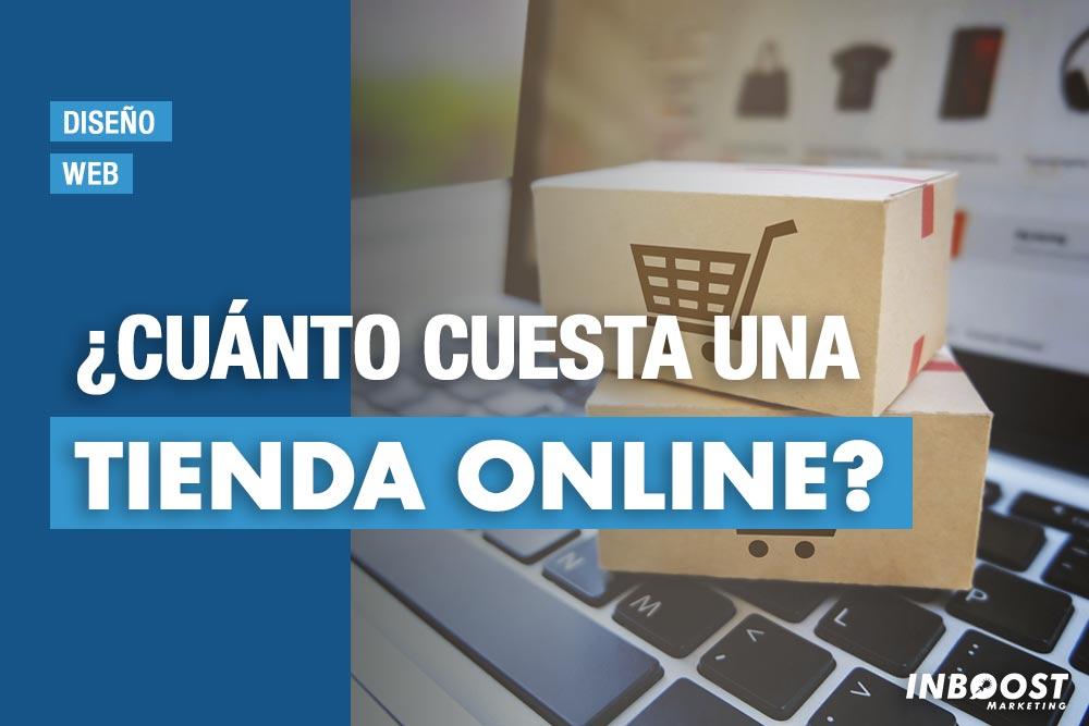 cuanto cuesta tienda online