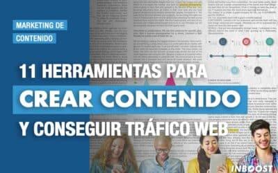 11 herramientas para crear contenido y conseguir trafico web