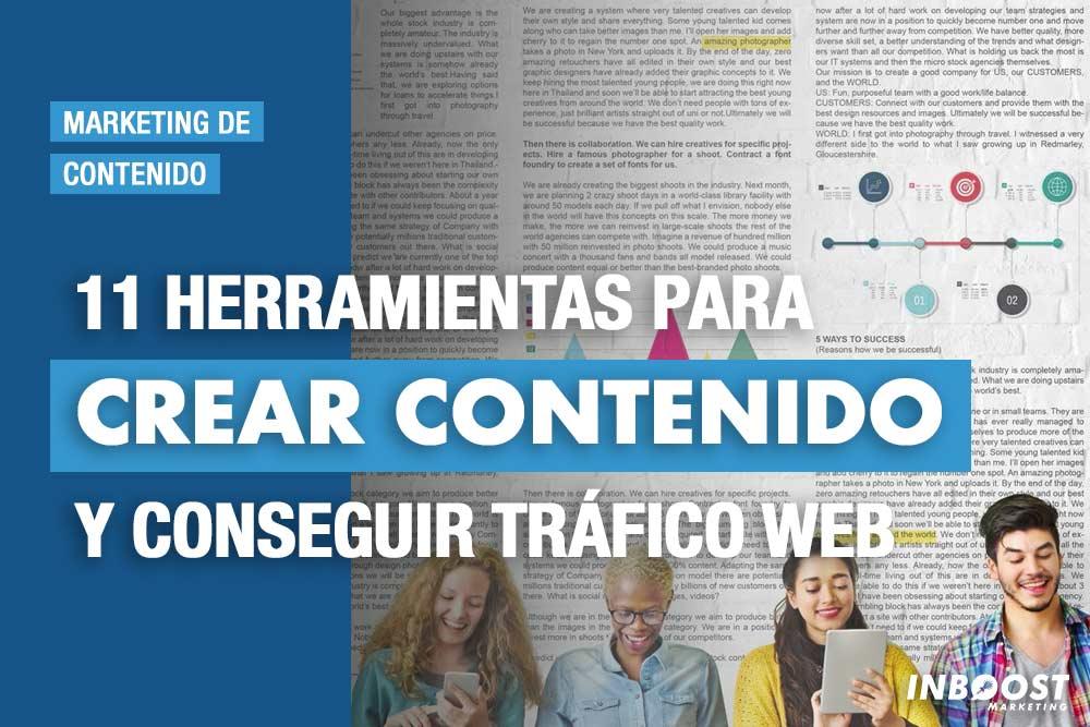 herramientas crear contenido y conseguir trafico