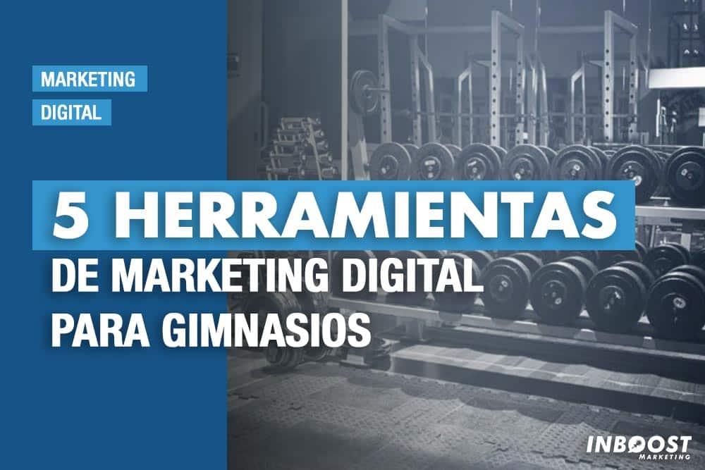 herramientas marketing digital gimnasios