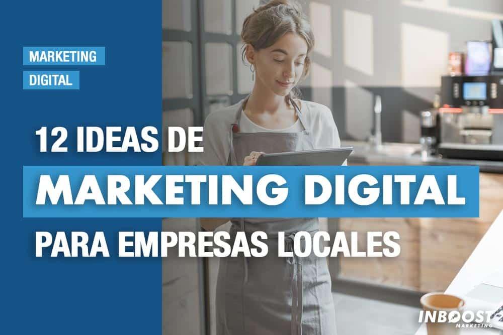 ideas marketing digital empresas locales