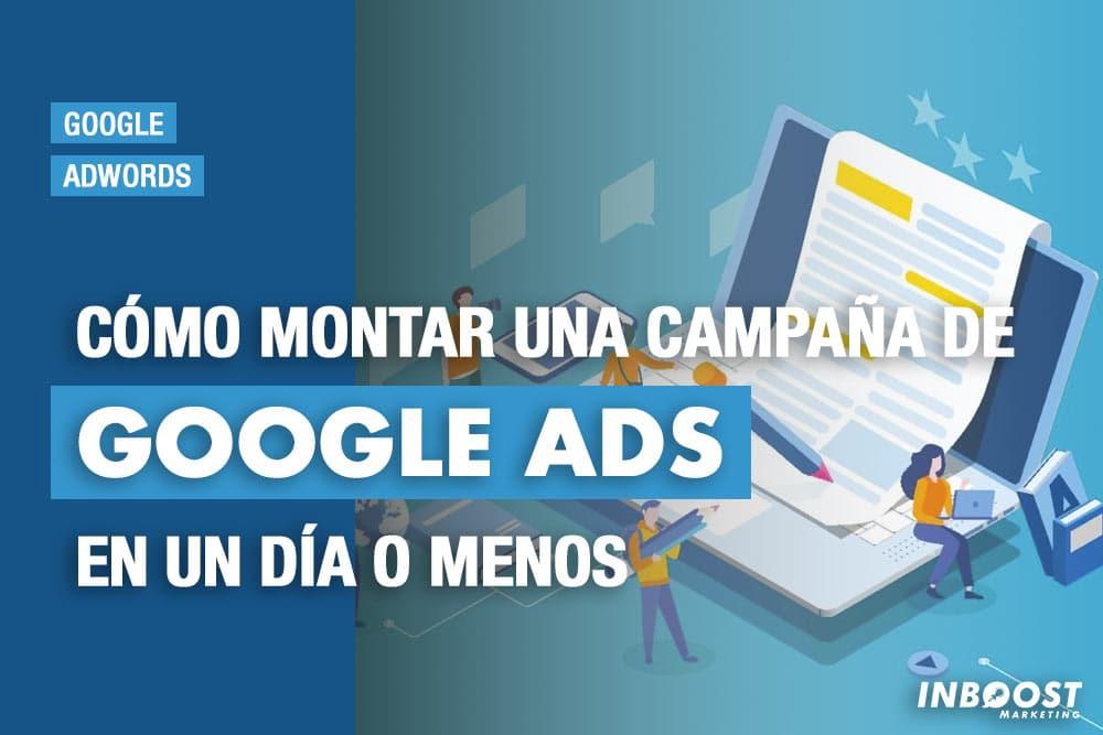 montar campana anuncios google en un dia