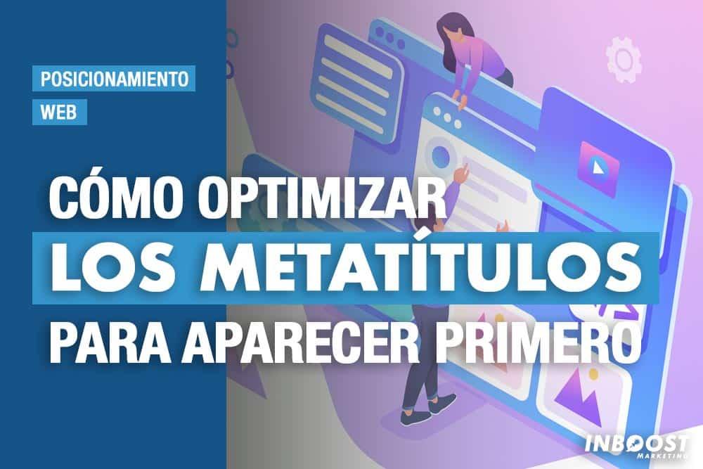 optimizar metatitulos aparecer primero