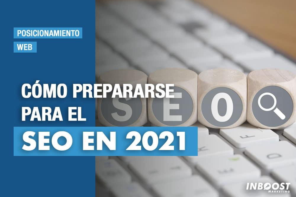 prepararse para el seo 2021