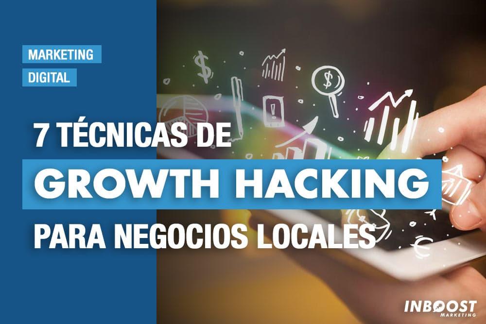tecnicas growth hacking negocios locales