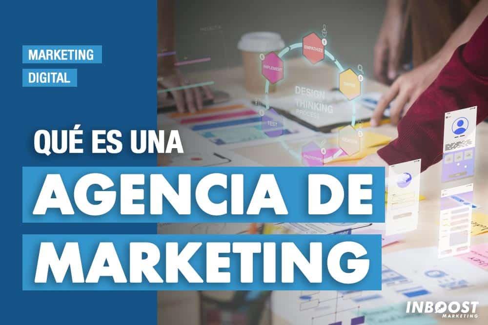 que es agencia marketing