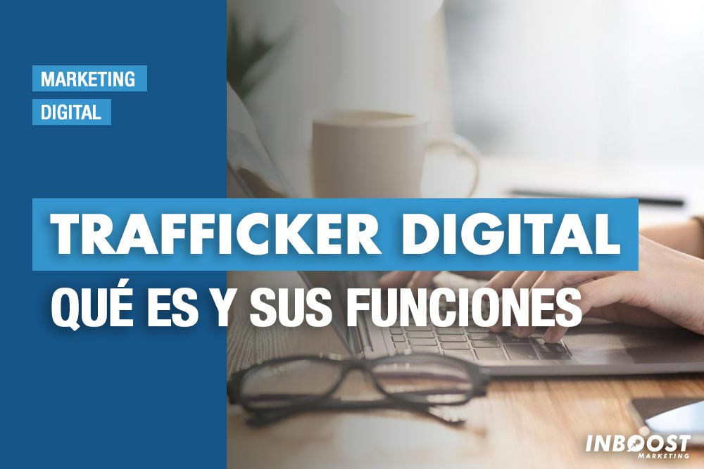 trafficker digital que es