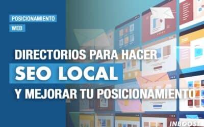 Directorios para hacer SEO Local y mejorar tu posicionamiento